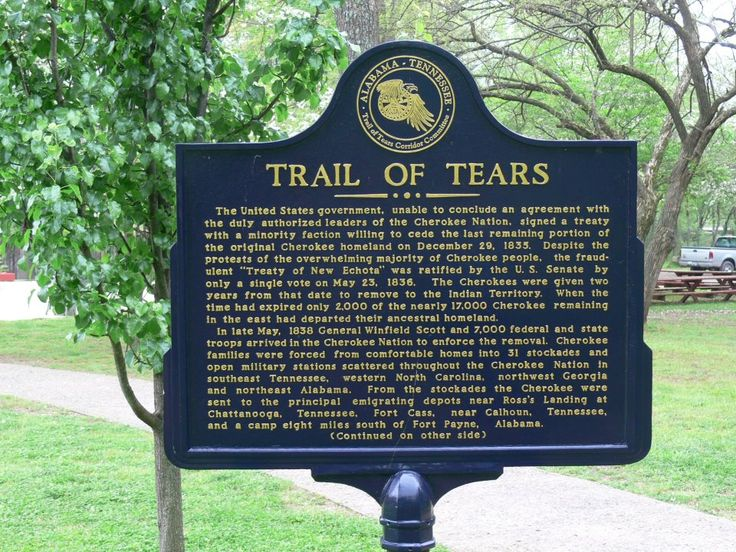 Trail of Tears - After the Indian Removal Act, the United States government forcibly removed more than 16,000 Cherokee Indian people from their homelands and sent them to Indian Territory (today known as Oklahoma). The Trail of Tears National Historic Trail tells their story today.