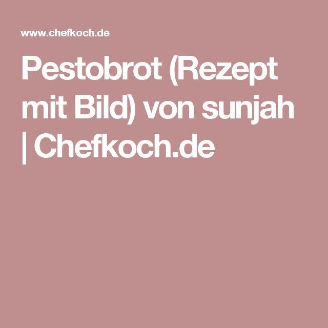 Pestobrot (Rezept mit Bild) von sunjah | Chefkoch.de