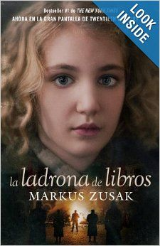 La ladrona de libros (Vintage Espanol) (Spanish Edition): Markus Zusak: 9780307475732: Amazon.com: Books