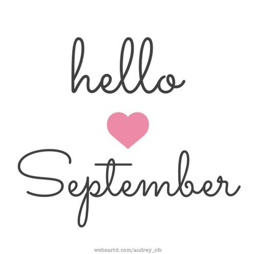 25+ best ideas about Hello september on Pinterest  September, Happy septembe...