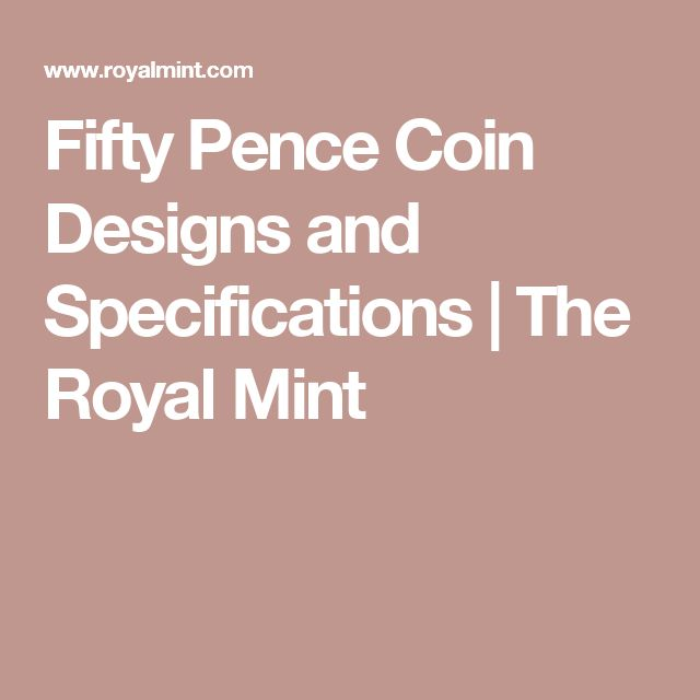 Fifty Pence Coin Designs and Specifications | The Royal Mint