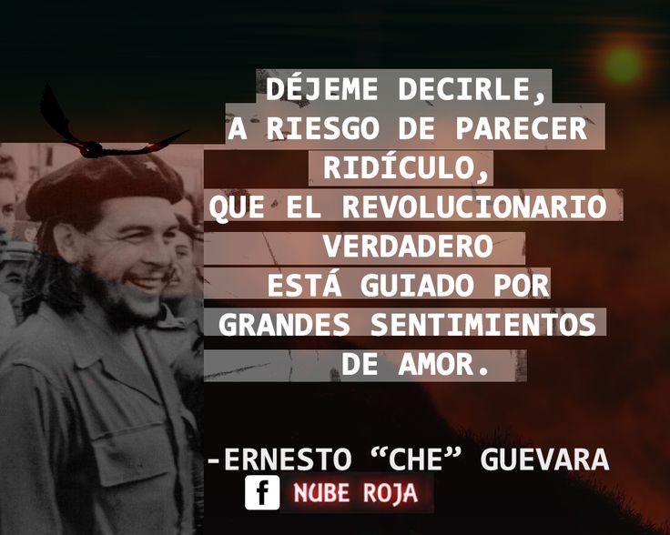 ERNESTO CHE GUEVARA FRASES REVOLUCIONARES GRANDES SENTIMIENTOS DE AMOR