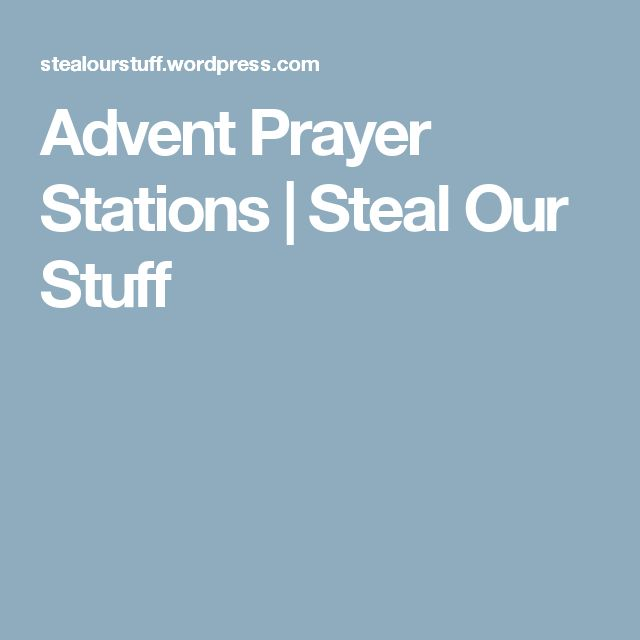 Advent Prayer Stations | Steal Our Stuff                                                                                                                                                                                 More