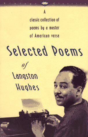 Selected Poems of Langston Hughes (Vintage Classics) by Hughes, Langston unknown edition [Paperback(1990)] null,http://www.amazon.com/dp/B00BQ1NPXQ/ref=cm_sw_r_pi_dp_Z-mjsb1T2KWK6NEA