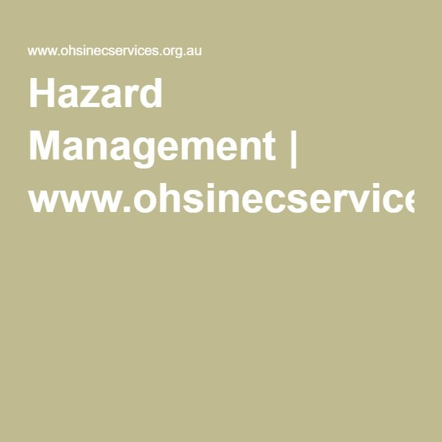 Hazard Management | www.ohsinecservices.org.au