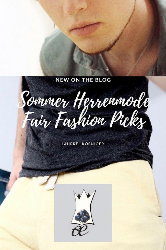 Heiße Herrenmode im Juli - meine Fair Fashion Picks