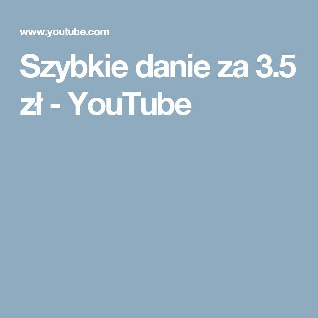 Szybkie danie za 3.5 zł - YouTube