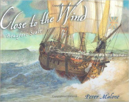 Close to the Wind: The Beaufort Scale: Peter Malone: 9780399243998: Amazon.com: Books