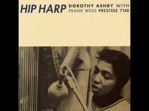 There's a Small Hotel - Dorothy Ashby