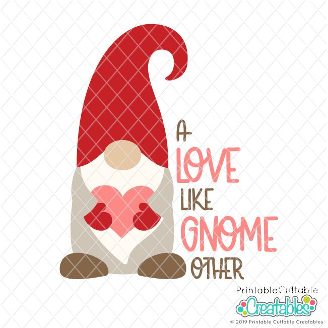 Download A Love Like Gnome Other SVG File for Cricut & Silhouette