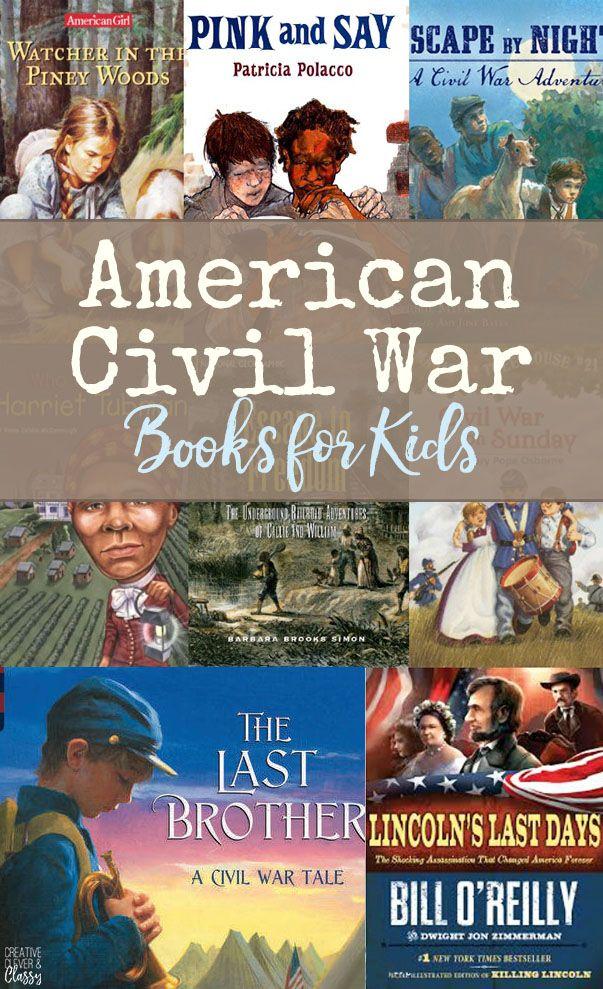 American Civil War Books for Kids Ages 6-14 Elementary Middle School