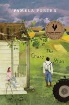 The Crazy Man by Pamela Porter