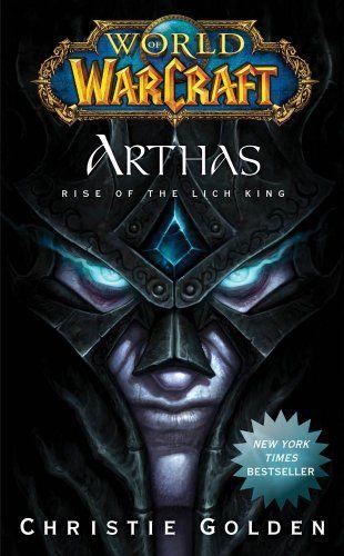Bestseller Books Online World of Warcraft: Arthas: Rise of the Lich King Christie Golden $8.99  - http://www.ebooknetworking.net/books_detail-143915760X.html