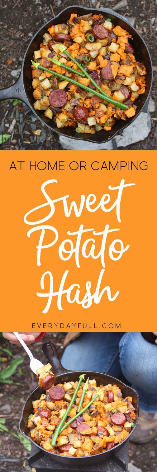 Sweet Potato Hash - Combine sweet potatoes, onions and sausage in a cast iron skillet and you've got yourself a meal. Better yet, cook this over a campfire for the best gourmet camping meal (breakfast, lunch or dinner) ever!