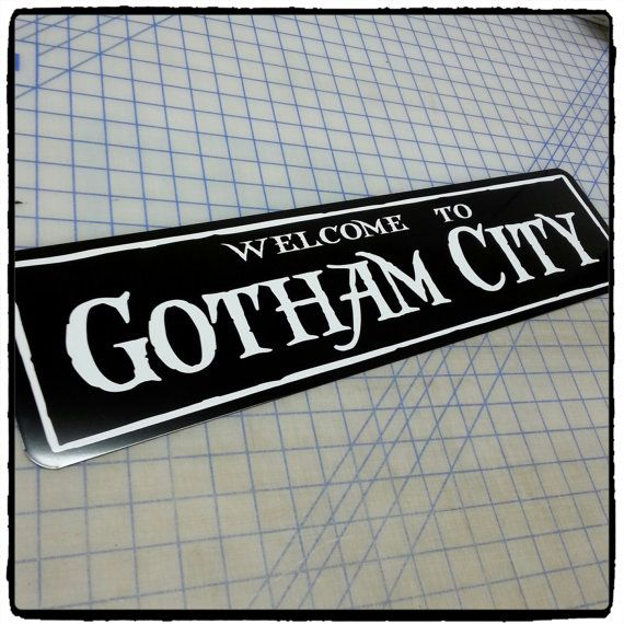 Welcome To Gotham City Aluminum Sign by 734designs on Etsy