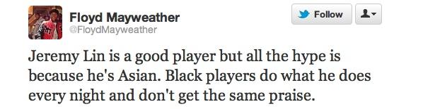 Floyd Mayweather tweet about Jeremy Lin... #stupid
