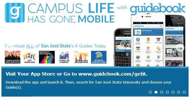 SJSU is going mobile! Access campus maps, calendars and more from your phone. 75% of incoming students have downloaded the Guidebook app. Have you? Check it out #HelpingandCaring