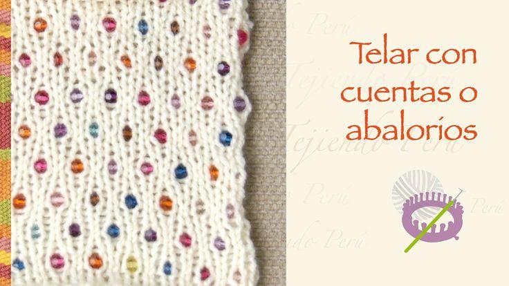Cómo tejer en telar incluyendo cuentas o abalorios
