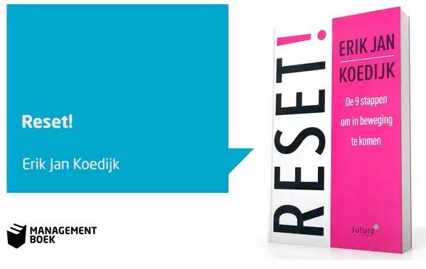 Bekijk nu bij Managementboek de Bookchat met auteur Erik Jan Koedijk over zijn boek 'RESET!, de 9 stappen om in beweging te komen'. Hoe kun je succesvol blijven? #reset #erikjankoedijk #mgtboeknl #futurouitgevers
