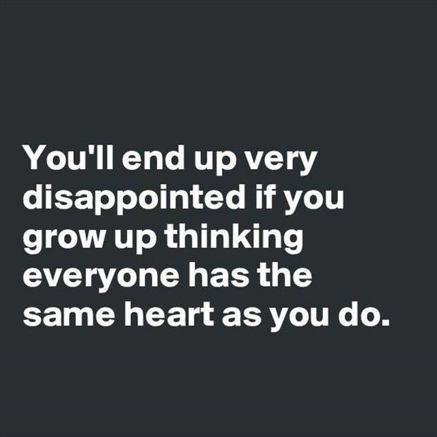 You'll end up really disappointed