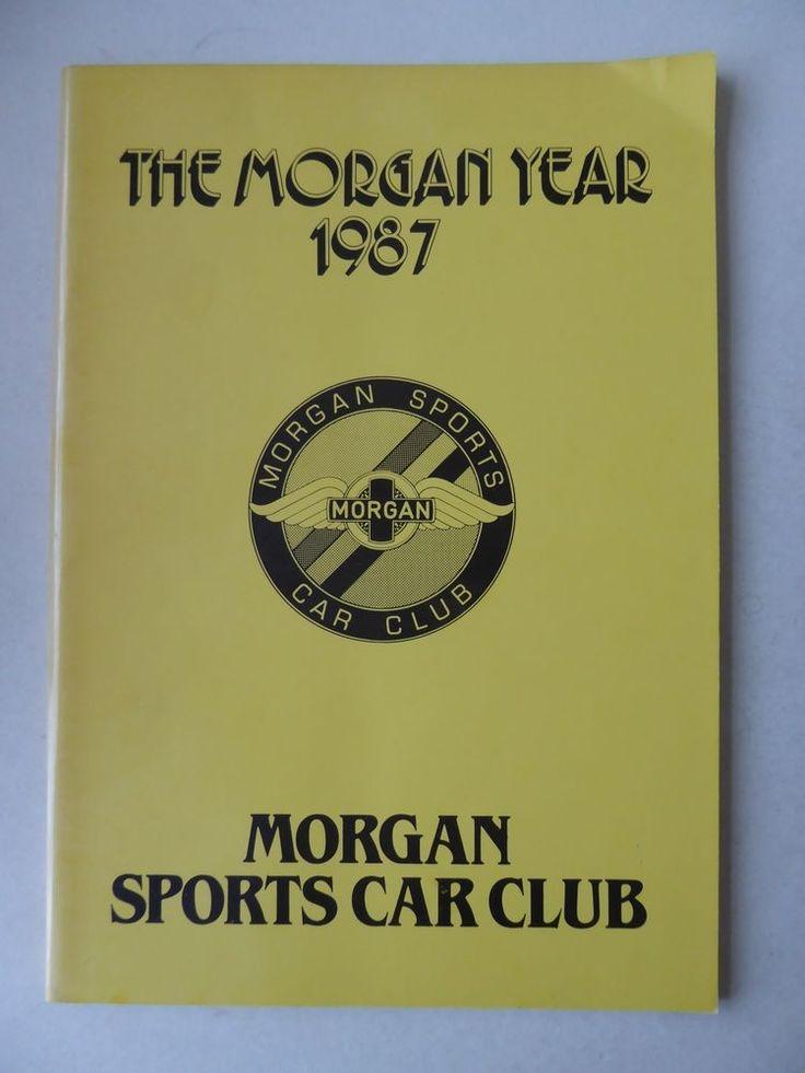 The Morgan Year 1987 - Morgan Sports Car Club Publication 1988