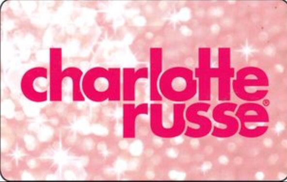 Seriously can't go wrong with a Charlotte Russe gift card