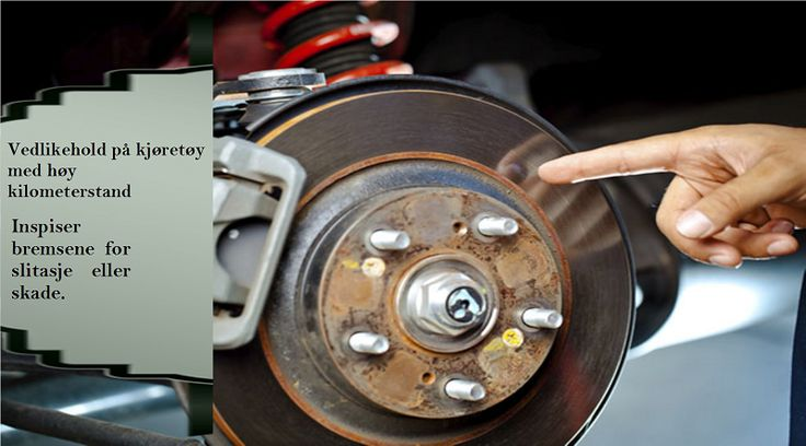 Vedlikeholdsoppgaver man bør utføre hvert år for biler med høy kilometerstand Inspiser bremsene for din sikkerhet. #piggdekk