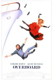 Overboard. Love Love Love it! A comedy starring Goldie Hawn and Kurt Russell. Goldie Hawn is hilarious as an intolerable spoiled rich gal. Lots of fun lines, cute story. See it!
