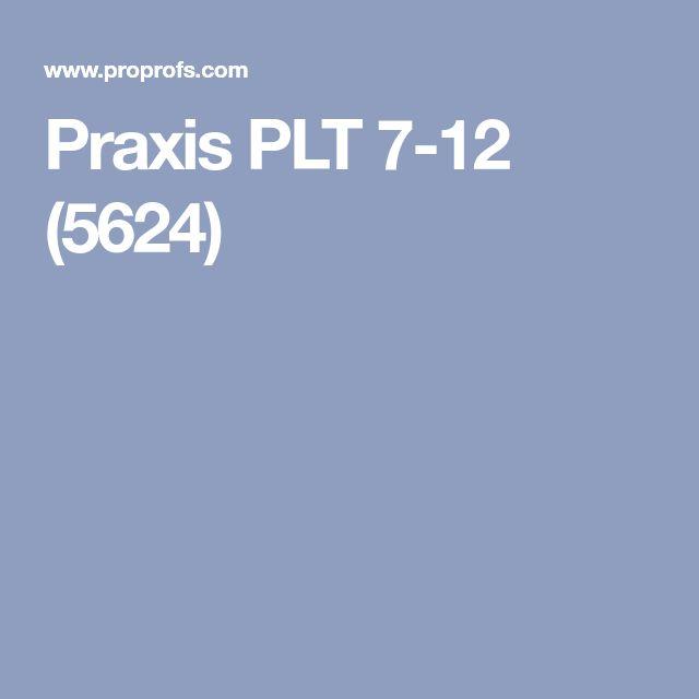 Praxis PLT 7-12 (5624)