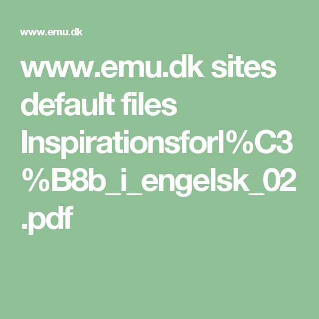 www.emu.dk sites default files Inspirationsforl%C3%B8b_i_engelsk_02.pdf