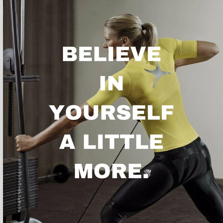 Believe in yourself a little more. http://newestweightloss.com #weightloss #diet #weightlossmotivation #fitspo