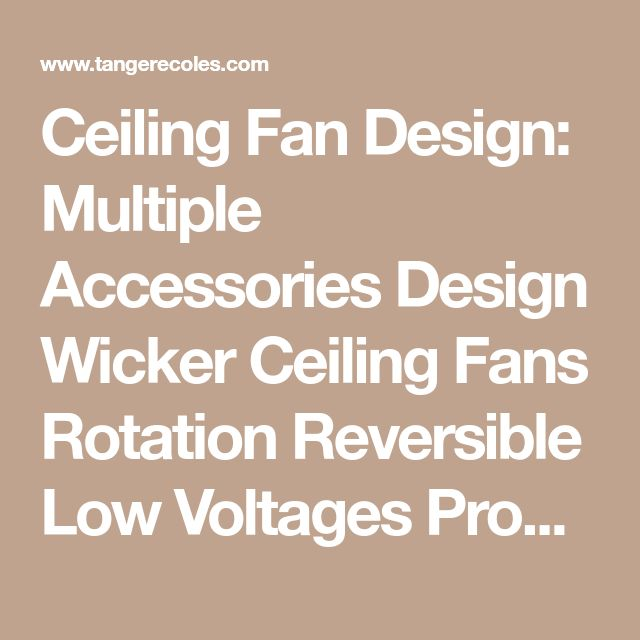 The 25 best tropical ceiling fan accessories ideas on pinterest ceiling fan design multiple accessories design wicker ceiling fans rotation reversible low voltages products adjustable speed extension systems aloadofball Choice Image