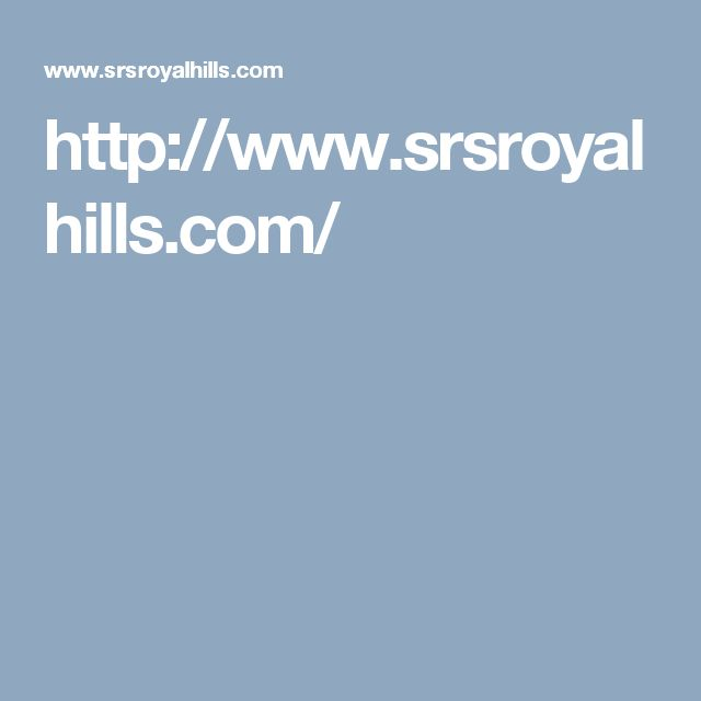http://www.srsroyalhills.com/