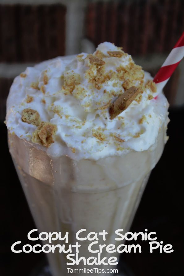 Copy Cat Sonic Coconut Cream Pie Shake