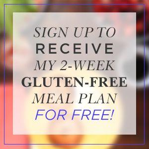 Free 2-Week Gluten-Free Meal Plan | Be Up & Doing