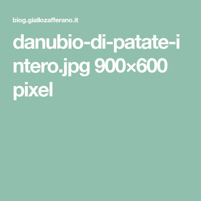 danubio-di-patate-intero.jpg 900×600 pixel