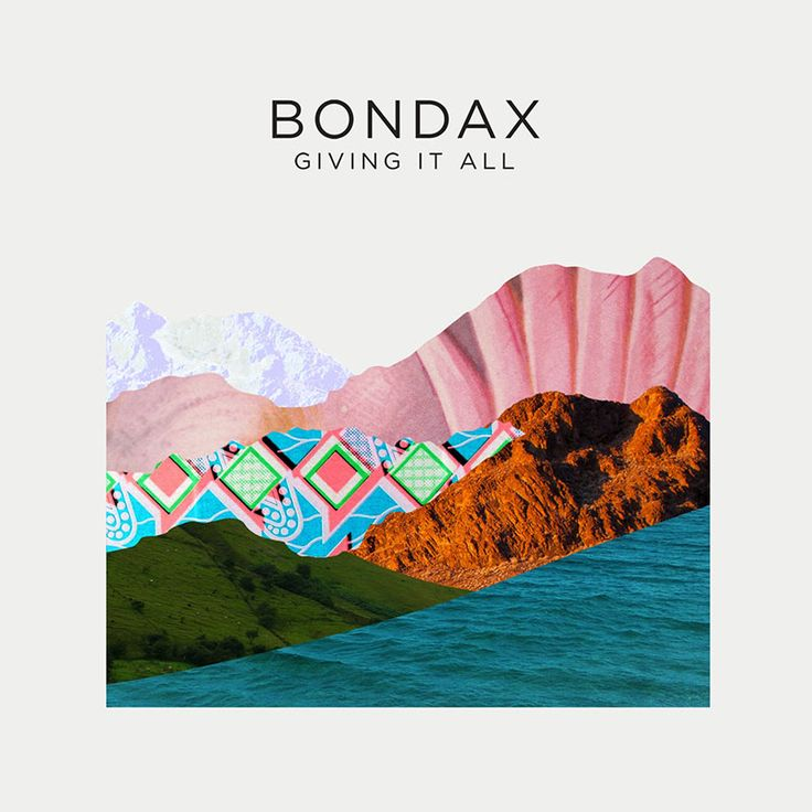 Bondax - Giving it all
