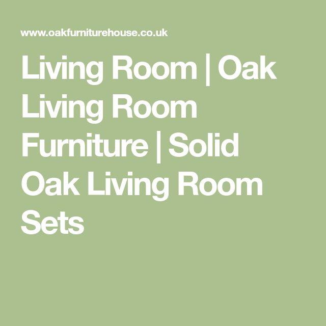 Living Room | Oak Living Room Furniture | Solid Oak Living Room Sets