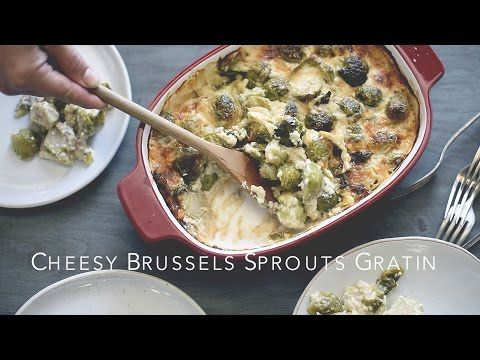 (sub low carb breadcrumbs & HWC for milk) Cheesy Brussels Sprouts Gratin Recipe | Brussels Sprouts Casserole