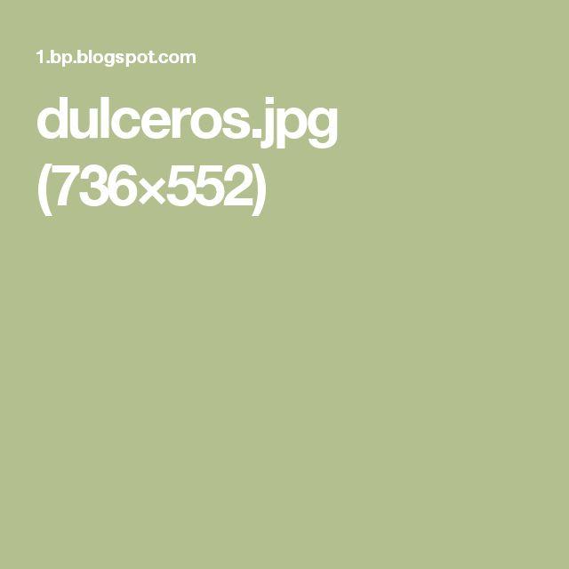 dulceros.jpg (736×552)