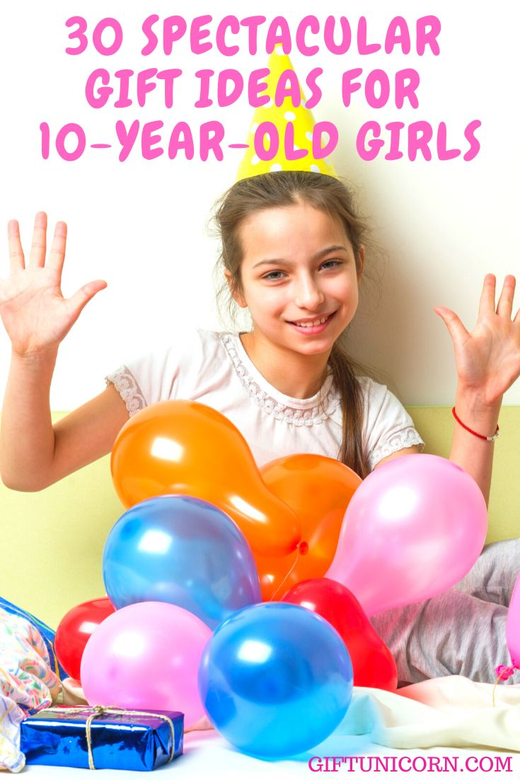 30 spectacular gift ideas for 10yearold girls 10 year