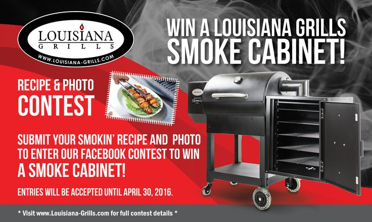 Enter our Recipe & Photo Contest by submitting your recipe and photo for a chance to win a Louisiana Grills Smoke Cabinet!