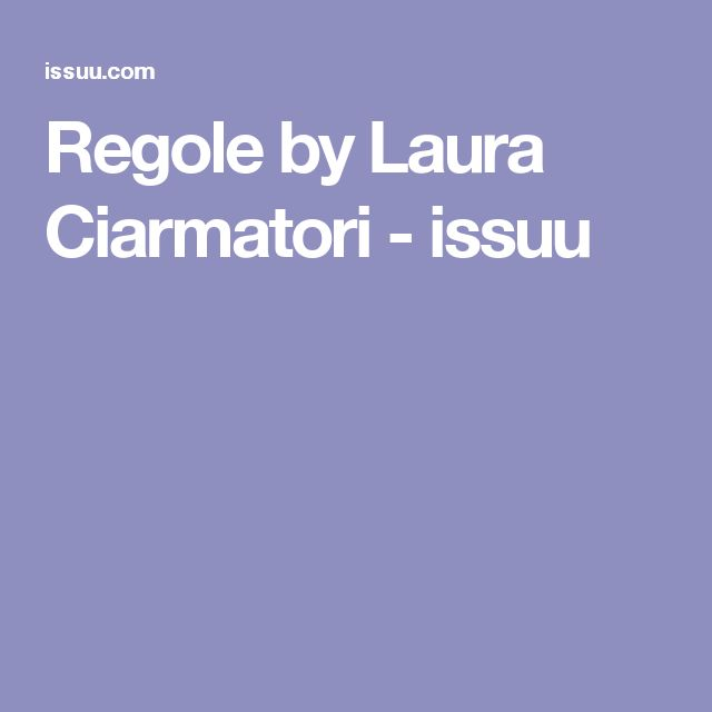 Regole by Laura Ciarmatori - issuu