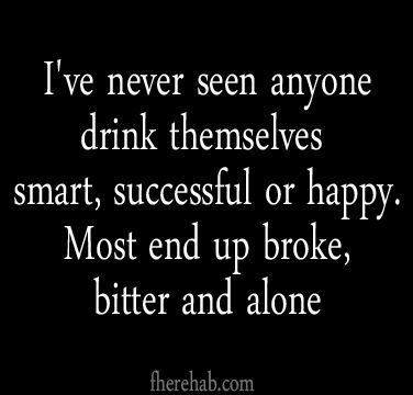 So true, once you're past your party phase you should realize that alcohol every day to relax does nothing good for the psyche... It's a depressant. You should build the skill of problem solving sober.