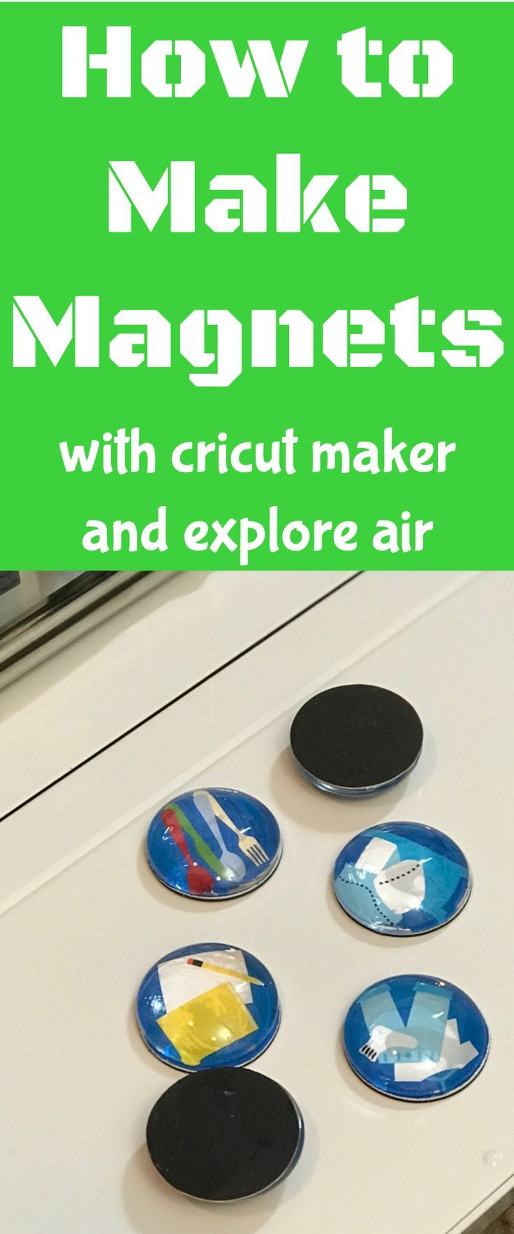 how to make magnets / cricut explore air / cricut maker / diy project / magnet #cricut #cricutmaker #cricutprojects  via @clarkscondensed