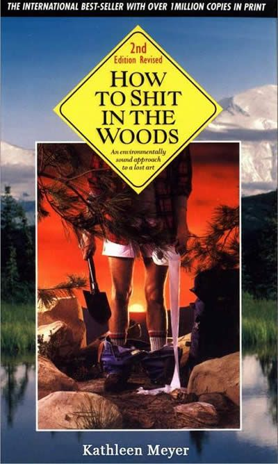 15 Most Insanely Titled Books  Funny Titled Books  Funny Book Titles  How to Shit in the Woods  In People Who Don  39 t Know They  39 re Dead  How to Avoid Big. 1000  images about Bathroom Books on Pinterest   A well  Toilets