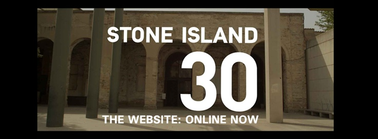 STONEISLAND30.COM    ONLINE NOW  The website dedicated to the exhibition STONE ISLAND 30    Il sito dedicato alla mostra STONE ISLAND 30    www.stoneisland30.com
