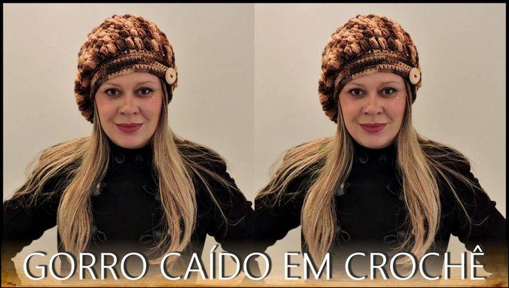 GORRO CAÍDO EM CROCHÊ /DIANE GONÇALVES
