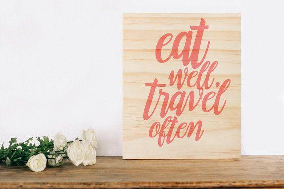 eat well travel often wall art wooden wall sign