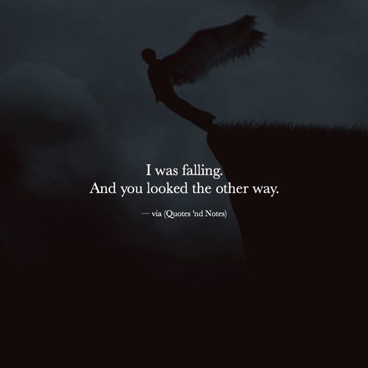 I was falling. And you looked the other way. via (http://ift.tt/2h3N7lH)